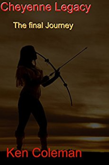 Cheyenne Legacy: The Final Journey (Book 5)