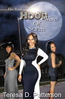 The Real Hood Wives of St. Pete