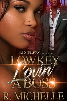 Lowkey Lovin' a Boss