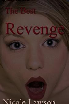 The Best Revenge (Book 1)