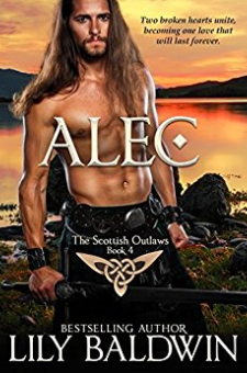 Alec: A Scottish Outlaw (Highland Outlaws, Book 4)