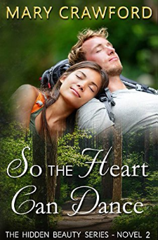 So the Heart Can Dance (Book 2)