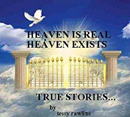 Heaven Is Real, Heaven Exists