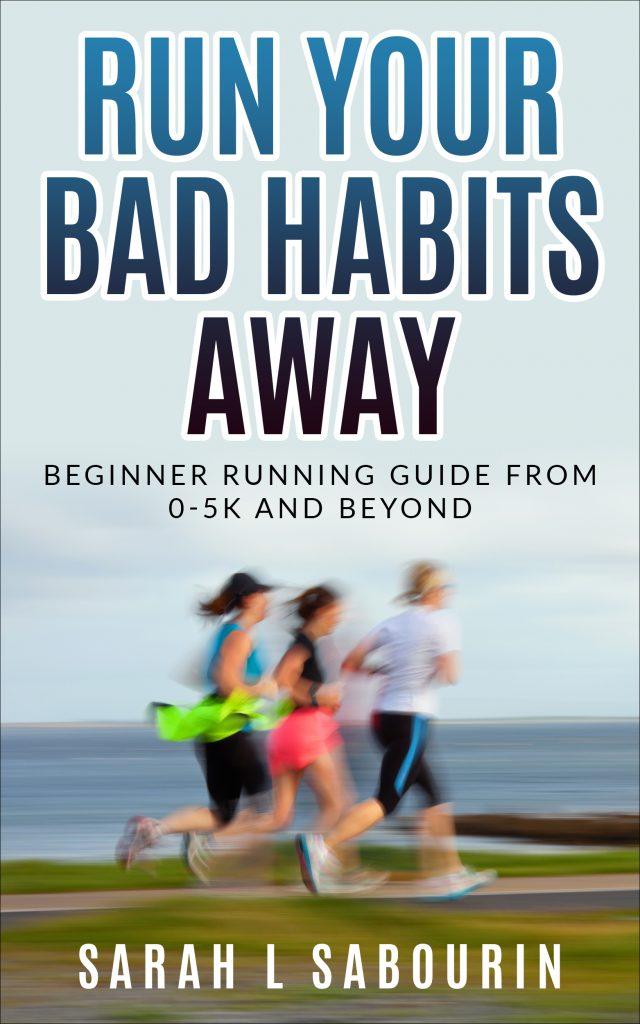 Run Your Bad Habits Away