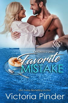 Favorite Coffee, Favorite Mistake (Book 2)