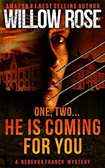 One, Two … He Is Coming for You (Rebekka Franck, Book 1)