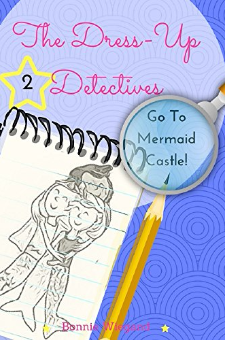 The Dress-Up Detectives – Go To Mermaid Castle!