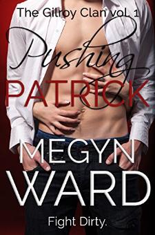 Pushing Patrick (Book 1)