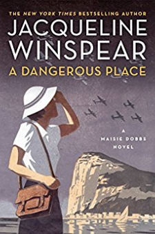 A Dangerous Place (Maisie Dobbs Mysteries, Book 11)