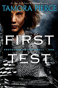 First Test (Protector of the Small Quartet, Book 1)