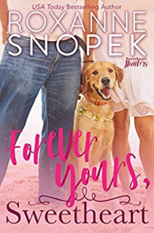 Forever Yours, Sweetheart (Sweetheart Hunters, Book 2)