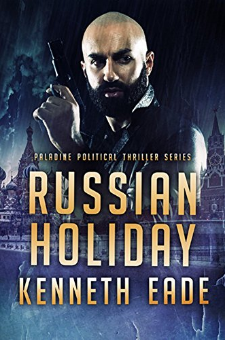 Russian Holiday (Paladine Political Thriller Series, Book 2)