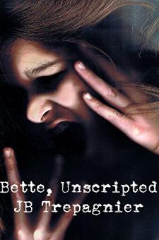 Bette, Unscripted