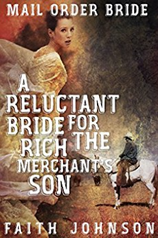 A Reluctant Bride for the Rich Merchant's Son
