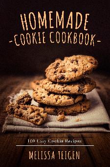 Homemade Cookie Cookbook