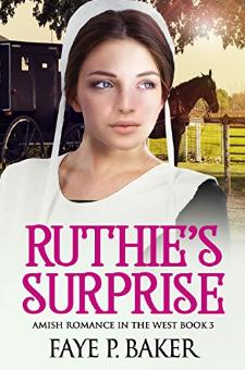 Ruthie's Surprise (Book 3)