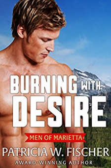 Burning With Desire (Men of Marietta, Book 5)