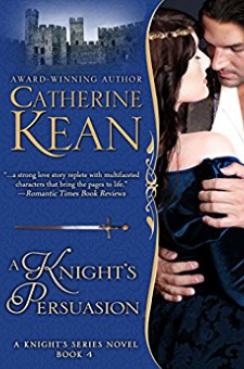 A Knight's Persuasion (Knight's Series, Book 4)