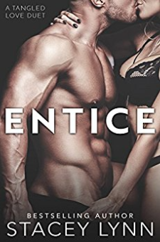 Entice (Tangled Love Series, Book 1)