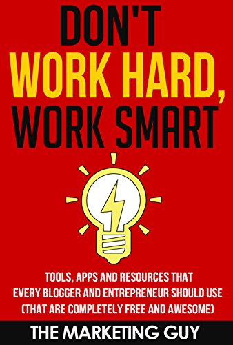 Don't Work Hard, Work Smart