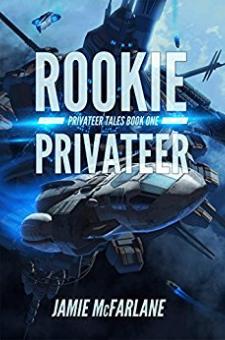Rookie Privateer (Book 1)