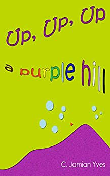 Up, Up, Up a Purple Hill