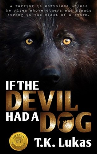 If The Devil Has A Dog
