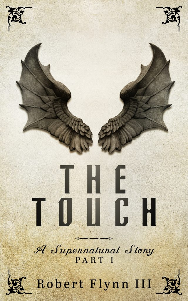 The Touch – A Supernatural Story (Part I)