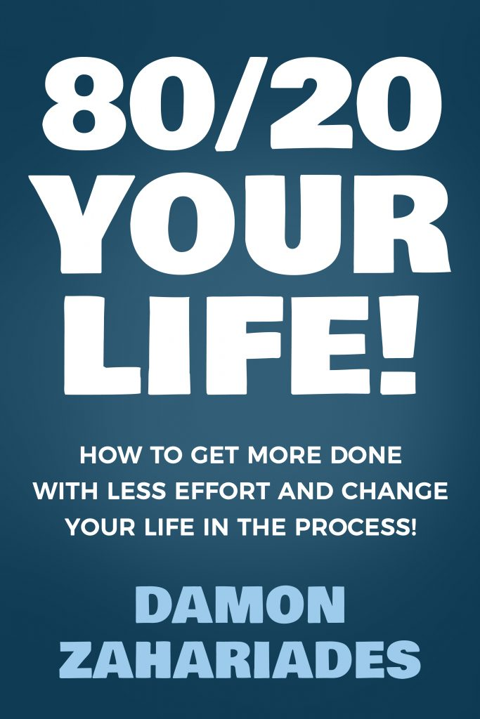 80/20 Your Life!