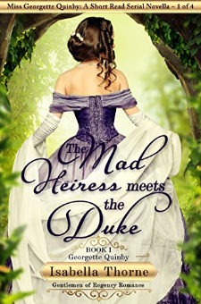 The Mad Heiress Meets the Duke