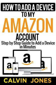 How to Add a Device to My Amazon Account