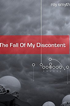 The Fall of My Discontent