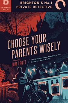 Choose Your Parents Wisely (Book 2)