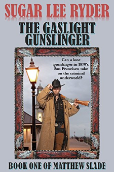 The Gaslight Gunslinger