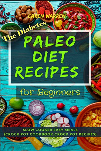 The Diabetes Paleo Diet Recipes for Beginners