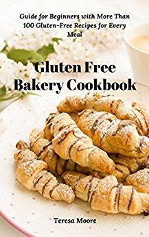 Gluten Free Bakery Cookbook