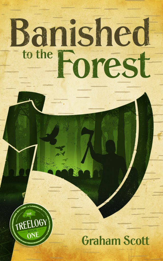 Banished to the Forest