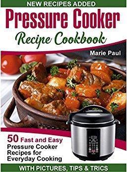 Pressure Cooker Recipe Cookbook