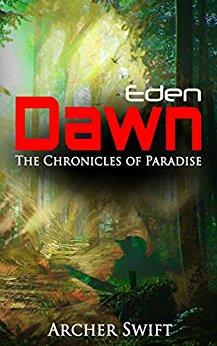 Eden, Dawn