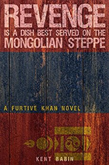 Revenge Is a Dish Best Served on the Mongolian Steppe