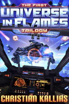 The First Universe in Flames (Books 1 – 3)
