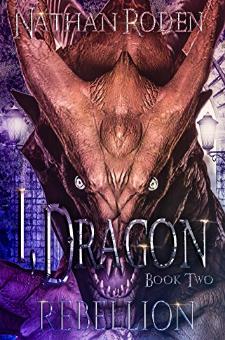 Rebellion: I, Dragon