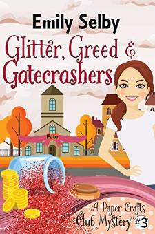 Glitter, Greed and Gatecrashers