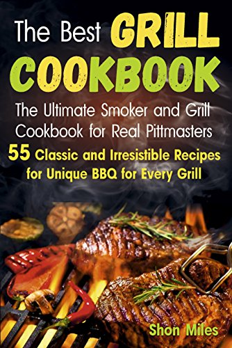 The Best Grill Cookbook