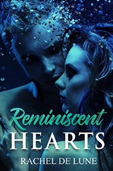 Reminiscent Hearts