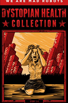 Dystopian Health Collection