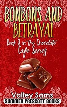 Bonbons and Betrayal