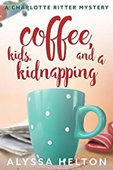 Coffee, Kids, and a Kidnapping