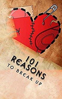 101 Reasons to Break Up