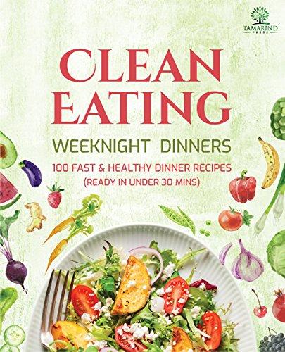 Clean Eating Weeknight Dinners